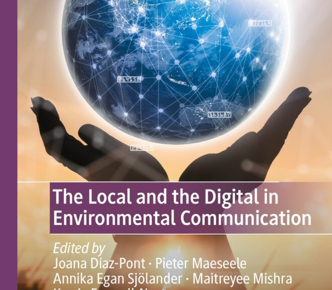 The Local and the Digital in Environmental Communication – New Book